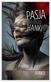 okładka Pasja według św. Hanki, Książka | Anna Janko