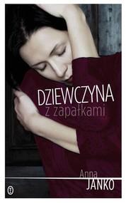 okładka Dziewczyna z zapałkami, Książka | Anna Janko