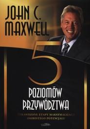 okładka Pięć poziomów przywództwa, Książka   John Maxwell