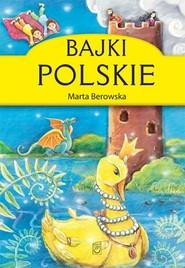 okładka Bajki polskie, Książka | Berowska Marta