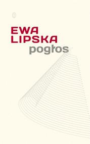 okładka Pogłos, Książka   Ewa Lipska