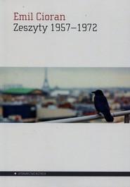 okładka Zeszyty 1957-1972, Książka | Cioran Emil