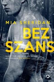 okładka Bez szans, Książka | Mia Sheridan
