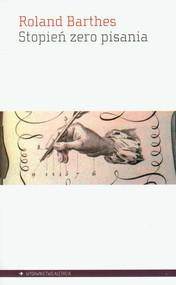 okładka Stopień zero pisania, Książka | Barthes Roland