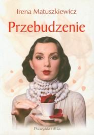 okładka Przebudzenie, Książka | Irena Matuszkiewicz