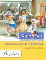 okładka Martynka Zaczynam czytać z Martynką Zaginiony piesek, Książka   Gilbert Delahaye