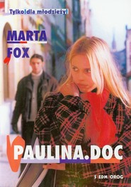 okładka Paulina doc Tylko dla młodzieży !, Książka | Marta Fox
