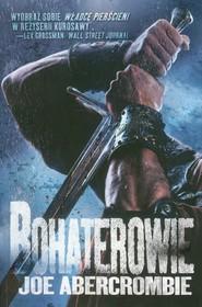 okładka Bohaterowie, Książka | Joe Abercrombie
