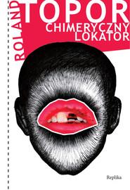 okładka Chimeryczny lokator, Książka | Topor Roland