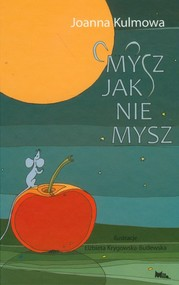 okładka Mysz jak nie mysz /Mila, Książka | Kulmowa Joanna