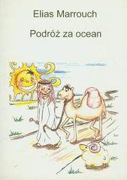 okładka Podróż za ocean, Książka   Marrouch Elias