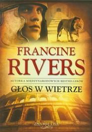 okładka Głos w wietrze, Książka | Francine Rivers
