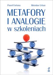 okładka Metafory i analogie w szkoleniach, Książka | Paweł  Fortuna, Mirosław Urban