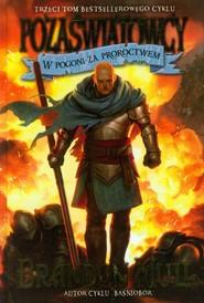 okładka Pozaświatowcy Tom 3 W pogoni za proroctwem, Książka | Brandon Mull