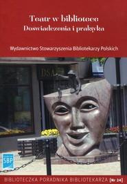 okładka Teatr w bibliotece Doświadczenia i praktyka, Książka  