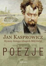 okładka Poezje, Książka   Jan Kasprowicz