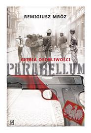 okładka Parabellum Głębia osobliwości, Książka | Remigiusz Mróz
