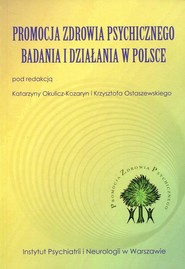 okładka Promocja zdrowia psychicznego Badania i działania w Polsce, Książka |