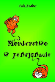 okładka Morderstwo w pensjonacie, Książka   Pola Andrus