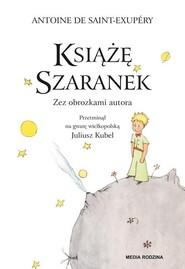 okładka Książę Szaranek Książka z płytą CD, Książka | Saint Exupery Antoine de