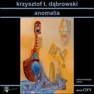 okładka Anomalia, Książka | Dąbrowski Krzysztof