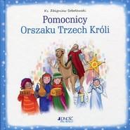okładka Pomocnicy orszaku Trzech Króli, Książka | Sobolewski Zbigniew