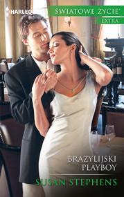 okładka Brazylijski playboy, Książka | Susan Stephens
