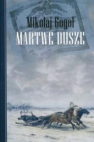 okładka Martwe dusze twarda, Książka | Mikołaj Gogol