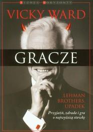 okładka Gracze Lehman Brothers. Upadek, Książka   Ward Vicky