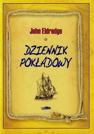 okładka Dziennik pokładowy, Książka | John Eldredge