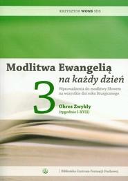 okładka Modlitwa Ewangelią na każdy dzień 3 Okres zwykły (tygodnie I-XVIII), Książka | Krzysztof Wons