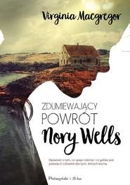 okładka Zdumiewający powrót Nory Wells, Książka | Virginia Macgregor