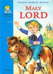 okładka Mały lord Moja pierwsza biblioteka, Książka | Frances Hodgson Burnett