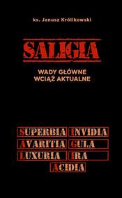 okładka Saligia wady główne wciąż aktualne, Książka | Królikowski Janusz