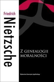 okładka Z genealogii moralności, Książka | Friedrich Nietzsche