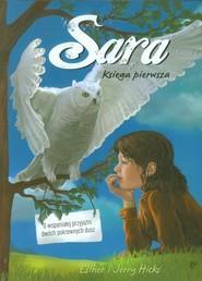 okładka Sara Księga pierwsza, Książka | Esther i Jerry Hicks