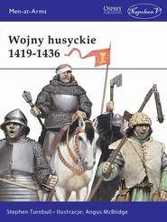 okładka Wojny husyckie 1419-1436, Książka | Turnbull Stephen