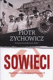 okładka Sowieci, Książka   Piotr Zychowicz
