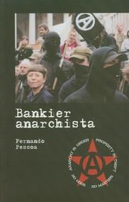okładka Bankier anarchista, Książka   Pessoa Fernando