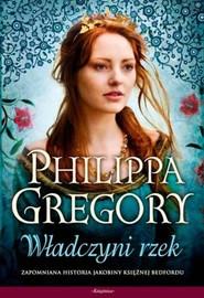 okładka Wojna dwu róż 3 Władczyni rzek, Książka | Philippa  Gregory