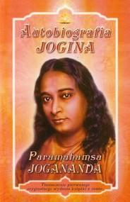okładka Autobiografia Jogina, Książka | Paramahamsa Jogananda