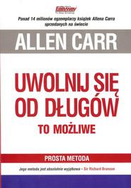okładka Uwolnij się od długów To możliwe, Książka | Carr Allen