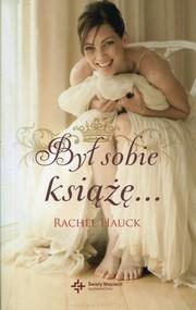 okładka Był sobie książę, Książka   Rachel Hauck