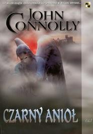 okładka Czarny anioł, Książka   Connolly John