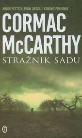 okładka Strażnik sadu, Książka | Cormac McCarthy