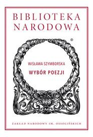 okładka Wybór poezji, Książka | Wisława Szymborska