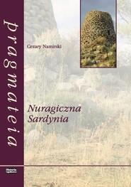 okładka Nuragiczna Sardynia, Książka   Namirski Cezary