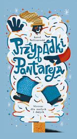 okładka Przypadki Pantareja Wiersze dla małych i dużych, Książka | Karol Maliszewski