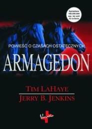 okładka Armagedon, Książka | Tim LaHaye, Jerry B. Jenkins