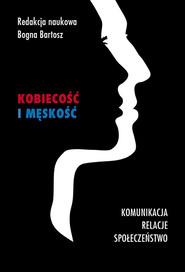 okładka Kobiecość i męskość Komunikacja, relacje, społeczeństwo, Książka  